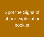 Spot_the_Signs_of_labour_Exploitation_booklet_Orange 155x128.png
